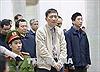 Bị cáo Trịnh Xuân Thanh bị đề nghị mức án tù chung thân, bị cáo Đinh La Thăng mức 14-15 năm tù