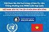 Việt Nam lần thứ hai trúng cử làm Ủy viên không thường trực HĐBA Liên hợp quốc