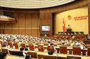 Từ 8-13/6, Quốc hội xem xét, quyết định nhiều nội dung quan trọng