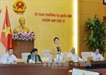Bế mạc Phiên họp thứ 12 của Ủy ban Thường vụ Quốc hội khóa XIV