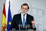 Thủ tướng Tây Ban Nha gợi ý thời hạn thành lập Hội đồng lập pháp Catalonia