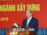 Thủ tướng Nguyễn Xuân Phúc: Tiếp tục phát triển nhà ở xã hội với biện pháp tích cực hơn