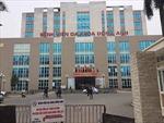 Bệnh nhi bị tiêm nhầm thuốc tại bệnh viện Đa khoa Đông Anh đã tử vong