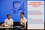 Lễ trao giải Chương trình 'Tri thức trẻ vì giáo dục'năm 2018