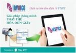 Thêm nhiều ưu đãi từ hóa đơn điện tử VNPT-Invoice