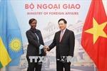 Thúc đẩy hơn nữa hợp tác song phương giữa Việt Nam - Rwanda