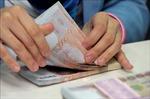 Đồng baht Thái tăng giá mạnh