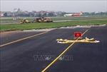 Yêu cầu rà soát năng lực nhà thầu 2 dự án nâng cấp đường băng Nội Bài, Tân Sơn Nhất