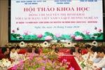 Hội thảo khoa học 'Đồng chí Nguyễn Thị Minh Khai với cách mạng Việt Nam và quê hương Nghệ An'
