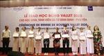 Trao học bổng Gặp gỡ Việt Nam - Vallet cho học sinh, sinh viên tại Bình Định, Phú Yên, Gia Lai
