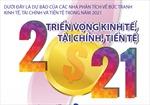 Triển vọng kinh tế, tài chính, tiền tệ năm 2021