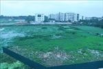 Cần kiên quyết xử lý chủ đầu tư 'ôm đất'ở quận Bắc Từ Liêm, Hà Nội