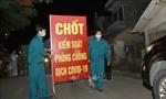 Hà Nam: Kết thúc cách ly y tế đối với thôn 1, thôn 2 Phú Đa, xã Công Lý