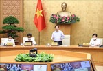 Thủ tướng chủ trì hội nghị triển khai Nghị quyết của Quốc hội về phòng, chống dịch COVID-19