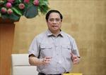 Thủ tướng Phạm Minh Chính chủ trì họp trực tuyến toàn quốc về phòng, chống dịch COVID-19