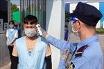 Sáng 15/5, Việt Nam ghi nhận thêm 20 ca mắc mới COVID-19 trong cộng đồng