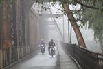 Hiện tượng nồm ẩm ở miền Bắc sẽ chấm dứt từ ngày 20/3