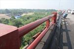 Lan can cầu Thanh Trì đã được hàn đảm bảo an toàn sau khi bị xe container đâm