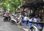 Chống dịch COVID-19: Nhiều hàng quán vỉa hè vẫn hoạt động bất chấp lệnh cấm