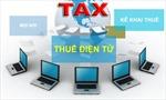 Người nộp thuế sắp được sử dụng dịch vụ thuế điện tử