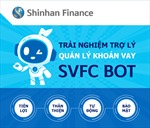 Dễ hơn cho khách hàng tìm hiểu khoản vay qua SVFC Bot