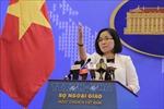 Việt Nam kiên quyết phản đối hoạt động của Trung Quốc ở đá Bông Bay, quần đảo Hoàng Sa