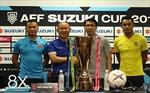 AFF Suzuki Cup 2018: Đội thắng Chung kết lượt đi sẽ có cơ hội vô địch rất lớn