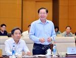 Phiên họp thứ 35 của UBTVQH: Đề nghị giữ nguyên hai Phó Chủ tịch HĐND cấp tỉnh