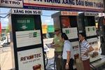Siết chặt xử lý gian lận thương mại trong lĩnh vực xăng dầu, dầu khí và khí