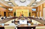 Phiên họp thứ 45 (đợt 2) của Ủy ban Thường vụ Quốc hội dự kiến diễn ra trong ngày 1/6