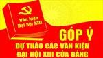 Góp ý văn kiện Đại hội Đảng XIII: Quy trình tiếp thu ý kiến chặt chẽ, nghiêm túc, trách nhiệm
