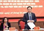 Thường trực Thành ủy Hà Nội yêu cầu lập kế hoạch phục hồi, phát triển du lịch Thủ đô