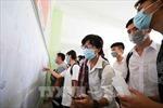 TP Hồ Chí Minh tổ chức thi tốt nghiệp THPT trong tình hình tăng cường phòng, chống dịch