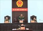 Thành lập Tòa án quân sự quân khu và tương đương