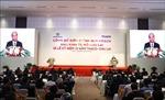 Thủ tướng Nguyễn Xuân Phúc: Thu hút nhiều hơn nữa nhà đầu tư vào Khu kinh tế mở Chu Lai
