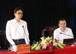 Phó Thủ tướng Vũ Đức Đam làm việc với lãnh đạo chủ chốt tỉnh Phú Yên