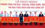 Thủ tướng Nguyễn Xuân Phúc phát động Phong trào thi đua thực hiện văn hóa công sở