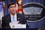Bộ trưởng Quốc phòng Mỹ bất ngờ tới Afghanistan