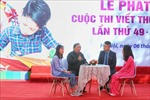 Lễ phát động Cuộc thi viết thư quốc tế UPU lần thứ 49