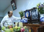 Thủ tướng Nguyễn Xuân Phúc dâng hương, tưởng nhớ các đồng chí nguyên lãnh đạo Đảng, Nhà nước