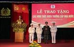 Trao tặng Huân chương Bảo vệ Tổ quốc cho một số tập thể, cá nhân 