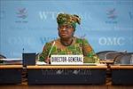 Tân Tổng giám đốc WTO chia sẻ những ưu tiên chính sách