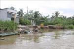 Sạt lở nghiêm trọng tại các địa phương ven sông Hậu