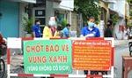 Số ca mắc COVID-19 tại Đồng Nai giảm thấp nhất trong 2 tháng qua