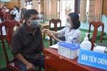Đắk Nông bảo đảm tiến độ, đối tượng tiêm vaccine phòng COVID-19