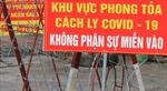 Phong tỏa công ty trong Khu công nghiệp Trà Nóc 2 do xuất hiện 151 ca mắc COVID-19