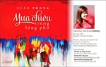 Trong veo nỗi nhớ 'Mưa chiều trong lòng phố' của nữ nhà báo Xuân Phong