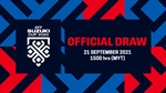 Chiều 21/9 sẽ bốc thăm chia bảng AFF Suzuki Cup 2020