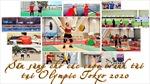 Thể thao Việt Nam sẵn sàng cho các cuộc tranh tài tại Olympic Tokyo 2020