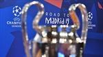 Xác định 8 đội lọt vào tứ kết Champions League